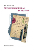 Joris-Karl Huysmans: 'Monsieur Bougran in Pension'